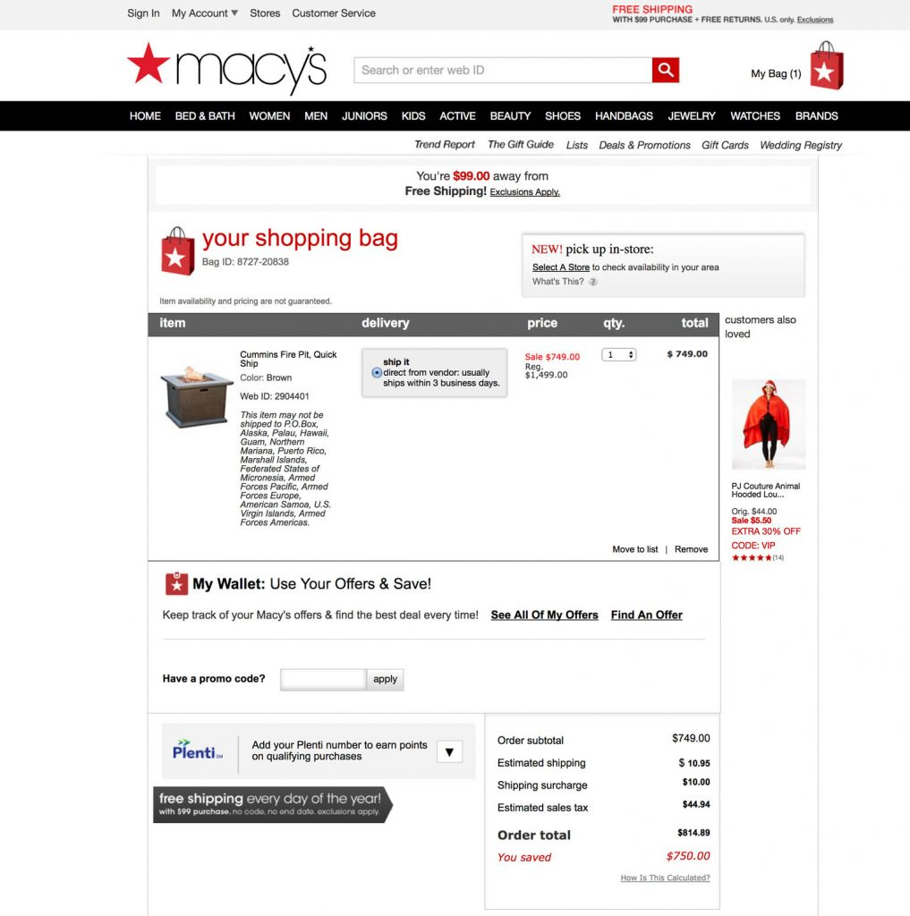 Macy's promotes free shipping in the header and in the product page but when the user tries to checkout, they add shipping fees anyways.